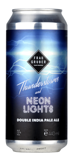 Frau Gruber THUNDERSTORMS and NEON LIGHTS 7,9% DIP